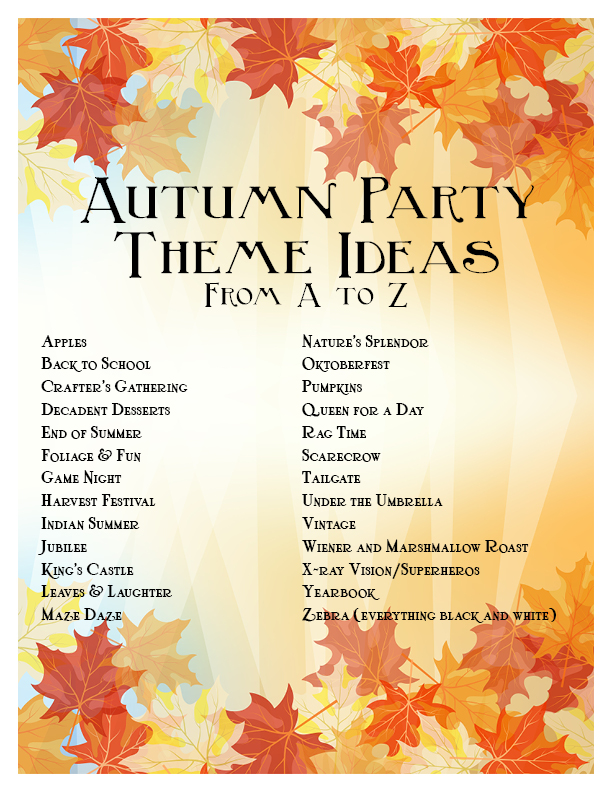 ... party ideas , here is a list that might help give you some ideas